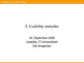 5. Usability metoder