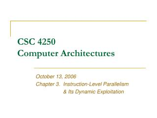CSC 4250 Computer Architectures October 13