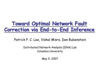 Toward Optimal Network Fault Correction via End-to-End Inference