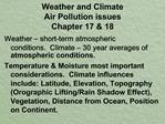 Weather and Climate Air Pollution issues Chapter 17  18