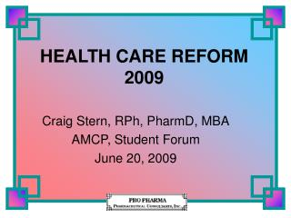 HEALTH CARE REFORM 2009