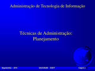 Administra  o de Tecnologia de Informa  o