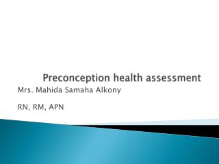 Preconception health assessment