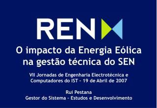 O impacto da Energia E lica na gest o t cnica do SEN    VII Jornadas de Engenharia Electrot cnica e Computadores do IST