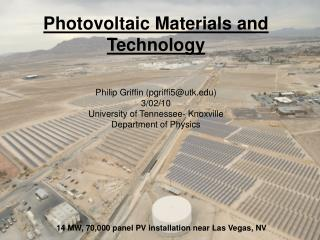 Photovoltaic Materials and Technology     Philip Griffin pgriffi5utk 3