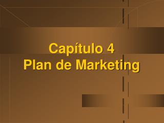 Cap tulo 4 Plan de Marketing