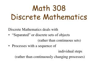 Math 308 Discrete Mathematics