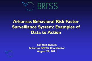 Arkansas Behavioral Risk Factor Surveillance System: Examples of   Data to Action
