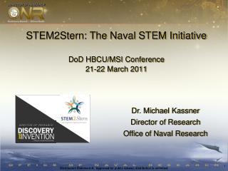 STEM2Stern: The Naval STEM Initiative  DoD HBCU