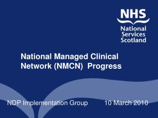 National Managed Clinical Network NMCN  Progress