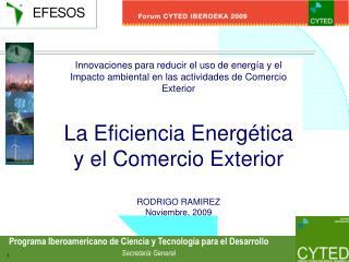 Innovaciones para reducir el uso de energ a y el Impacto ambiental en las actividades de Comercio Exterior  La Eficienci
