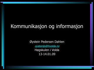 Kommunikasjon og informasjon