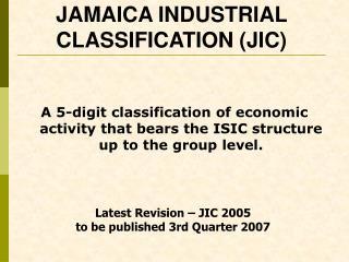 JAMAICA INDUSTRIAL CLASSIFICATION JIC
