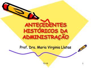 ANTECEDENTES HIST RICOS DA ADMINISTRA  O