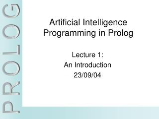Artificial Intelligence Programming in Prolog