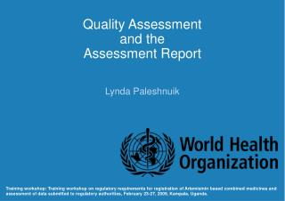 Quality Assessment  and the  Assessment Report
