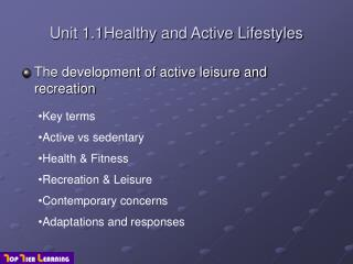 Unit 1.1Healthy and Active Lifestyles