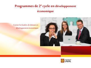Programmes de 2e cycle en d veloppement  conomique