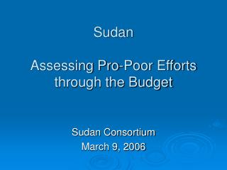 Sudan  Assessing Pro-Poor Efforts  through the Budget