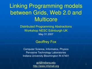 Linking Programming models between Grids, Web 2.0 and Multicore