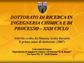 DOTTORATO DI RICERCA IN INGEGNERIA CHIMICA E DI PROCESSO   XXII CICLO