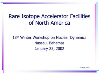 Rare Isotope Accelerator Facilities of North America