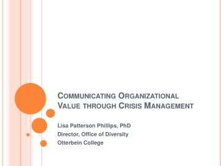 Communicating Organizational Value through Crisis Management