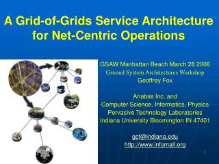 A Grid-of-Grids Service Architecture for Net-Centric Operations
