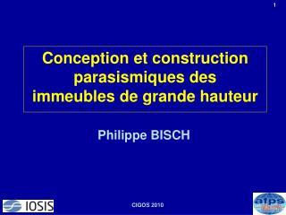 Conception et construction parasismiques des immeubles de grande hauteur