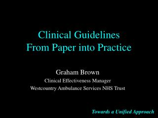 Clinical Guidelines  From Paper into Practice