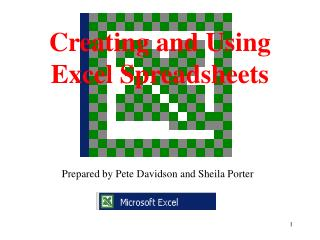 Creating and Using Excel Spreadsheets