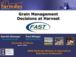 Grain Management Decisions at Harvest