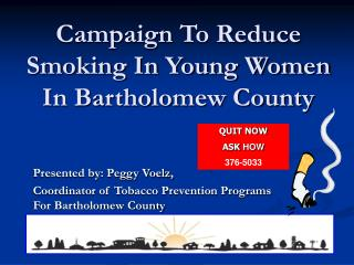 Campaign To Reduce Smoking In Young Women In Bartholomew County