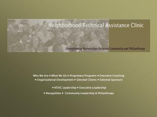 Who We Are  What We Do  Proprietary Programs  Executive Coaching   Organizational Development  Selected Clients  Selecte