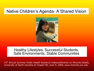 Native Children s Agenda- A Shared Vision
