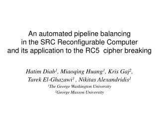 An automated pipeline balancing in the SRC Reconfigurable Computer and its application to the RC5  cipher breaking