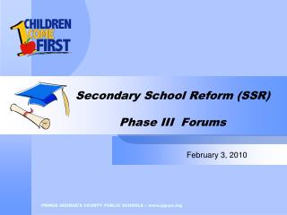 Secondary School Reform SSR  Phase III  Forums