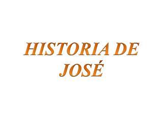 HISTORIA DE JOS