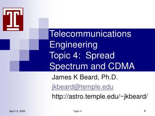 Telecommunications Engineering Topic 4:  Spread Spectrum and CDMA