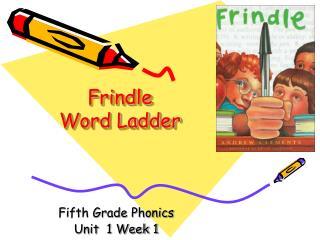 Frindle Word Ladder