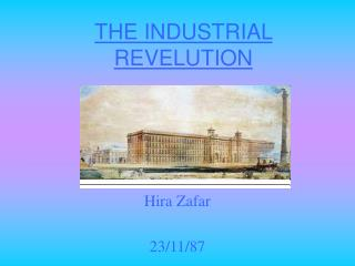 THE INDUSTRIAL REVELUTION