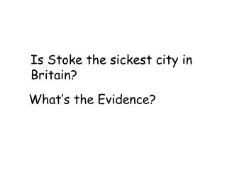 Is Stoke the sickest city in Britain