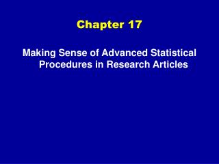 Making Sense of Advanced Statistical Procedures in Research Articles