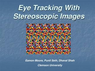 Eye Tracking With Stereoscopic Images