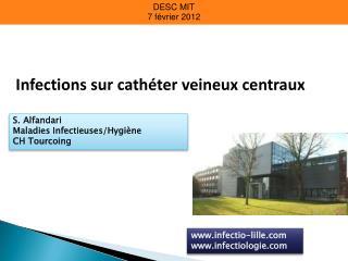 Infections sur cath ter veineux centraux