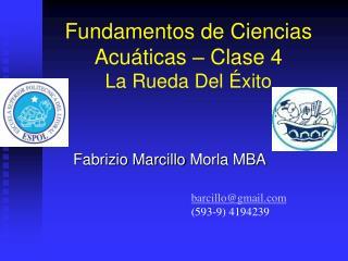 Fundamentos de Ciencias Acu ticas   Clase 4 La Rueda Del  xito