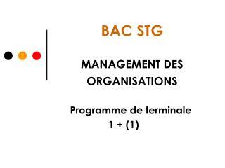BAC STG  MANAGEMENT DES ORGANISATIONS