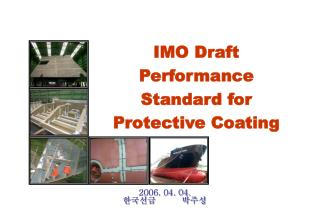 IMO Draft Performance Standard for  Protective Coating