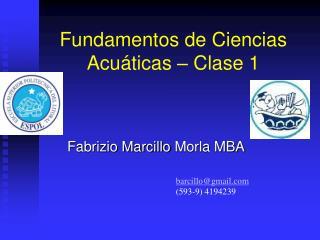 Fundamentos de Ciencias Acu ticas   Clase 1