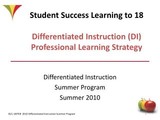 Student Success Learning to 18  Differentiated Instruction DI Professional Learning Strategy